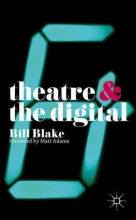 Blake, Bill Theatre and the Digital