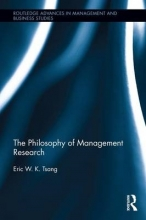 Eric Tsang The Philosophy of Management Research