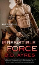 Ayres, D. D. Irresistible Force