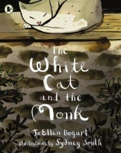 Bogart, Jo Ellen White Cat and the Monk