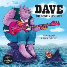 Kemp, Anna Dave the Lonely Monster