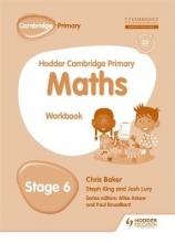 Baker, Chris Hodder Cambridge Primary Mathematics Workbook 6