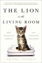 Abigail Tucker The Lion in the Living Room