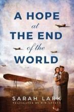 Sarah Lark, A Hope at the End of the World