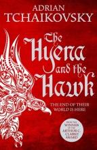 Tchaikovsky, Adrian The Hyena and the Hawk