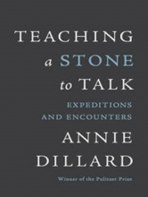 Dillard, Annie Teaching a Stone to Talk