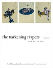 Levis, Larry The Darkening Trapeze