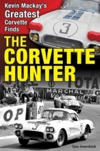 Tyler Greenblatt The Corvette Hunter