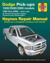 Editors of Haynes Manuals Dodge Pick-Ups 1500, 2500 & 3500 Models, 1994 Thru 2008 Haynes Repair Manual