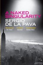 De La Pava, Sergio Naked Singularity