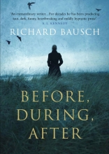 Richard,Bausch Before, During, After