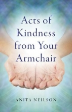Anita Neilson Acts of Kindness from Your Armchair