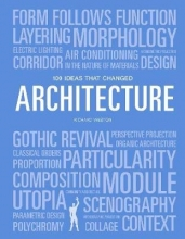 Richard Weston , 100 Ideas that Changed Architecture
