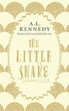 A. L. Kennedy , The Little Snake