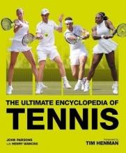John Parsons The Ultimate Encyclopedia of Tennis