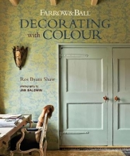 Ros Byam Shaw Farrow & Ball Decorating with Colour