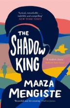Maaza Mengiste , The Shadow King