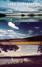 Lars Gustafsson Selected Poems