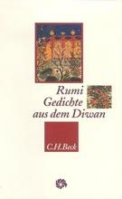 Rumi, Dschalaluddin Gedichte aus dem Diwan