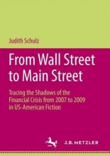 Schulz, Judith From Wall Street to Main Street