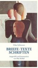 Schlemmer, Oskar Briefe - Texte - Schriften aus der Zeit am Bauhaus