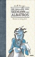 Hayes, Nick Die Ballade von Seemann und Albatros