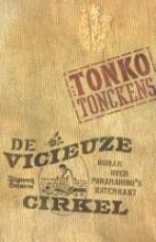 Tonckens, T. De vicieuze cirkel