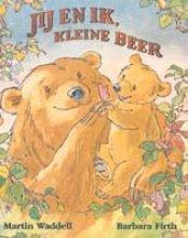 Martin  Waddell Jij en ik, Kleine Beer