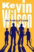 Kevin  Wilson De familie Fang