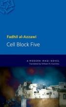 Al-Azzawi, Fadhil Cell Block Five