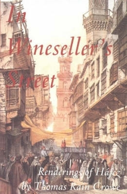 Thomas Rain Crowe,In Wineseller`s Street