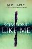 R. Carey M., Someone Like Me
