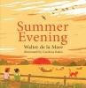W. de La Mare, Summer Evening