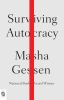 Gessen Masha, Surviving Autocracy