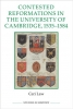 Law, Ceri, Contested Reformations in the University of Cambridge, 1535-
