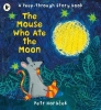 Horacek, Petr, Mouse Who Ate the Moon