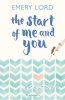 Lord Emery, Start of Me and You