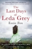 Fox, Essie, Last Days of Leda Grey