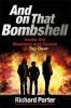 Richard Porter, And On That Bombshell