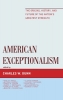 Charles W. Dunn, American Exceptionalism