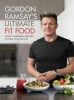 <b>Ramsay Gordon</b>,Gordon Ramsay Ultimate Fit Food