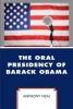 Anthony Neal, The Oral Presidency of Barack Obama