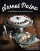 Valle, Lea, Sweet Paleo - Gluten-Free, Grain-Free Delights