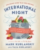 Kurlansky, Mark, International Night