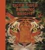 Waters Fiona & B.  Teckentrup, Tiger Tiger Burning Bright!