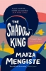 Mengiste Maaza, The Shadow King