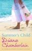 Chamberlain, Diane, Summer`s Child