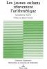 Kamii, Constance, Les Jeunes Enfants Reinventent L`Arithmetique. Bearbeitet von Inhelder, Barbel