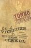 <b>Tonko Tonckens</b>,De vicieuze cirkel
