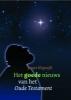 <b>Jasper Klapwijk</b>,Het goede nieuws van het Oude Testament